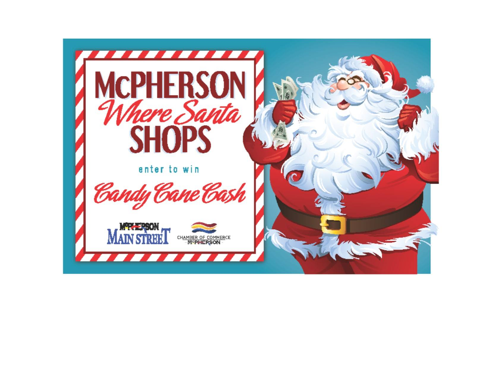 This is an ad for the 2017 Candy Cane Cash promotion sponsored by McPherson Main Street and McPherso