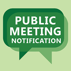 Green background with white words saying PUBLIC MEETING NOTIFICATION