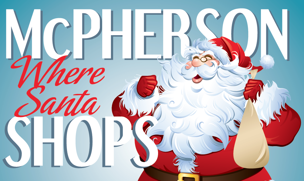 Promotional poster using a cartoon Santa and the words MCPHERSON WHERE SANTA SHOPS