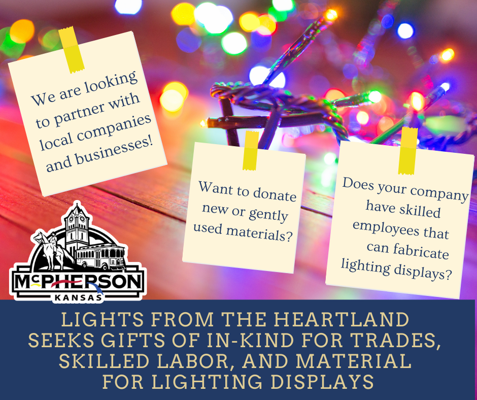 Lights from The Heartland Seeking Gifts of In Kind for TRADES AND SKILLED LABOR and Material for lig
